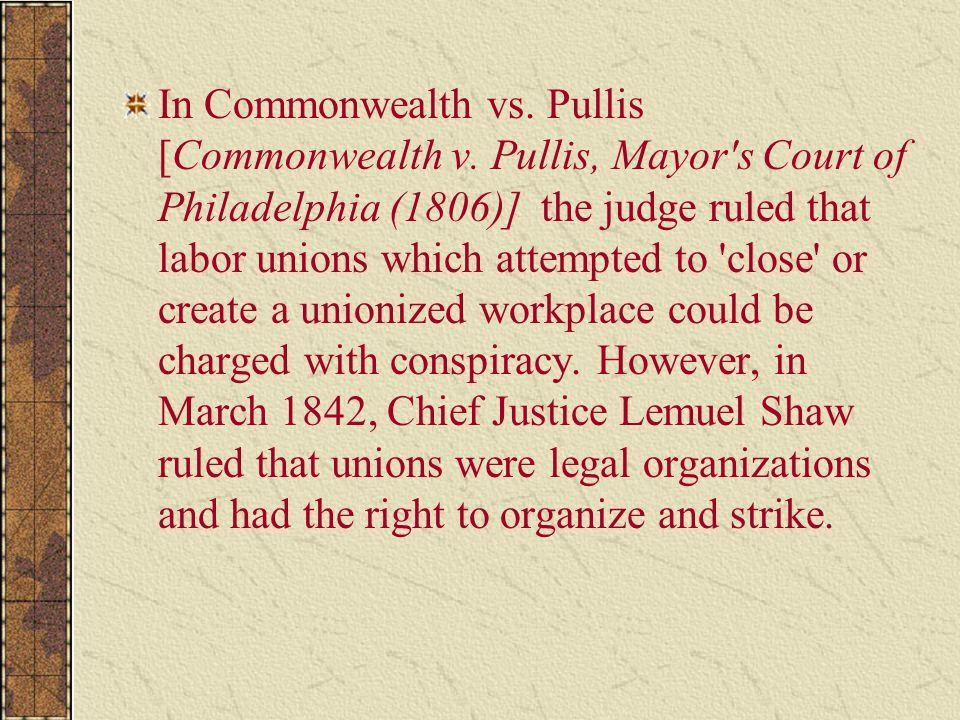 In Commonwealth vs. Pullis [Commonwealth v